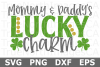 Mommy & Daddy's Lucky Charm - St Patricks Day SVG Cut File example image 1