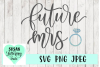 Future Mrs. Engagement Ring Hand lettered SVG, JPEG, PNG example image 1