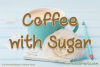 Coffee with Sugar example image 1