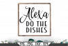 Alexa Do The Dishes SVG example image 1