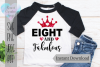 Eight and fabulous | Birthday | SVG Cutting File example image 1