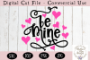 Be Mine SVG, Valentine's Day SVG example image 2