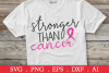 SALE! Stronger than cancer svg, breast cancer svg example image 1