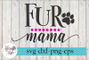 Fur Mama Dog Lover SVG Cutting Files example image 1