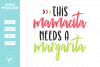 This Mamacita Needs A Margarita SVG DXF EPS PNG example image 1