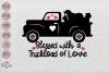 Blessed with a truckload of love example image 2