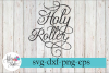 Holy Roller Christian SVG Cutting Files example image 1
