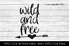 Wild And Free SVG Cut File example image 1