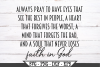 Always Pray To Have Eyes That See The Best In People SVG example image 2