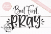 But First, Pray SVG EPS DXF PNG example image 2