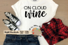 On cloud wine svg wine lover svg wine shirt svg wine decal example image 1