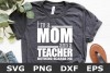 I'm a Mom and a Teacher - A School SVG Cut File example image 1