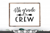4th Grade Crew for Fourth Grader SVG example image 1