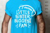 Football SVG - Little sister biggest fan svg saying example image 3