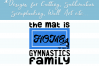 The Mat is Home for this Gymnastics Family, SVG, Sublimation example image 4