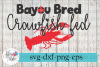 Bayou Bred Crawfish Fed Boil SVG Cutting Files example image 1