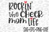 Rockin the Cheer Mom life- Svg- Cheer Mom Svg- example image 1