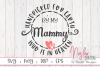 Handpicked for Earth by my Mammy Who is in Heaven SVG example image 1