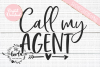 Call My Agent Baby Shower Gender Neutral SVG PNG EPS DXF example image 2