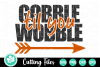 Gobble Til You Wobble - A Fall SVG Cut File example image 2