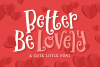 Better Be Lovely Font example image 1