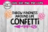 Throw kindness around like confetti example image 1