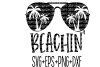 Beachin Svg- Summer Svg- Beach- Cut File- Vector- example image 1