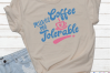 Coffee Makes Me Tolerable - A Coffee SVG example image 2
