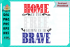 Home of the Free Because of the Brave example image 1