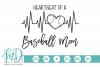 Baseball Mom - Heartbeat Of A Baseball Mom SVG example image 1