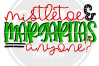 Mistletoe & Margaritas anyone SVG example image 2