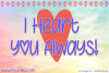 I Heart You Always example image 1