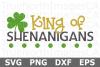 King of Shenanigans - St Patricks Day SVG Cut File example image 1