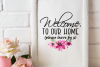 Welcome to our home please leave by 9 printable wall art example image 1