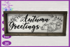 Autumn Greetings SVG | Autumn Sign SVG | Fall Farmhouse SVG example image 2