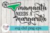 Mamacita Needs a Margarita Cinco De Mayo SVG Cutting example image 1