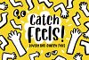 Catch Feels - Lovely and Quirky font example image 1