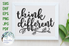 Think Different | Inspiring SVG Cut File example image 1