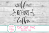 Coffee Before Talkie SVG, Coffee Sayings SVG,Coffee SVG, DXF example image 4