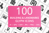 100 Building & Landmarks Glyph Icons example image 1