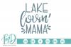 Lake - Summer - Mom - Lake Lovin' Mama SVG example image 1
