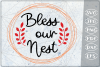 Bless our Nest SVG Cutting Files Svg Cricut SVG Blessing SVG example image 1
