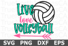 Live Love Volleyball - A Sports SVG Cut File example image 2