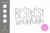 Foil Quill Sketch Bestest Wishes SVG File example image 1