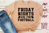 Friday Nights Are For Football - PNG, SVG, PDF example image 1