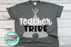 Teacher tribe svg,teacher tribe svgs,teaching svg,teachers example image 2