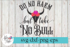 Do No Harm But Take No Bull Cowboy Country SVG Cutting Files example image 1