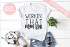 Workin' that Mom Bod SVG DXF PNG EPS Cutting Files example image 1