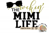 Rockin' the Mimi Life svg cut file Grandma svg New Mimi svg example image 2