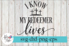 I Know My Redeemer Lives Easter SVG Cutting Files example image 1
